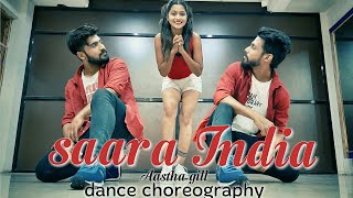 Saara India Aastha Gill Dance choreography Timelapse HipHop Dance Priyank sharma