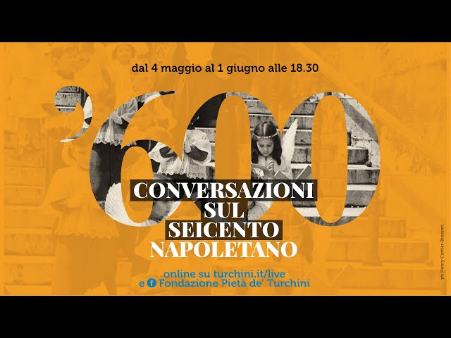 Conversazioni sul Seicento napoletano - secondo appuntamento