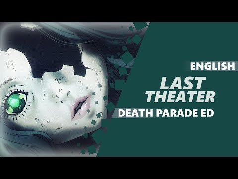 ENGLISH DEATH PARADE ED - Last Theater [Dima Lancaster]