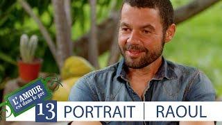 Découvrez le portrait de Raoul– L'Amour est dans le pré, saison 13