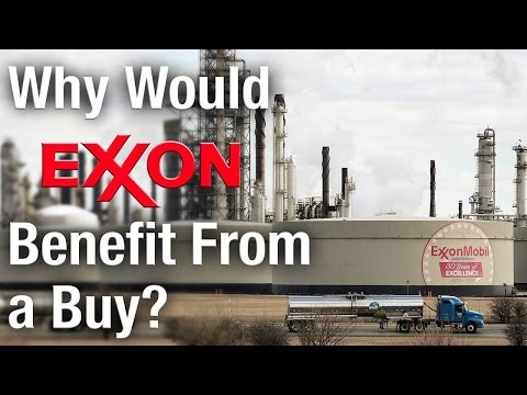 Why Would Oil Giant Exxon Mobil Benefit From an Acquisition?