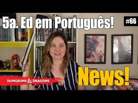 D&D 5ª Edição oficialmente em português! AGORA VAI!