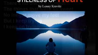 Stillness of Heart by Lenny Kravitz (lyrics)