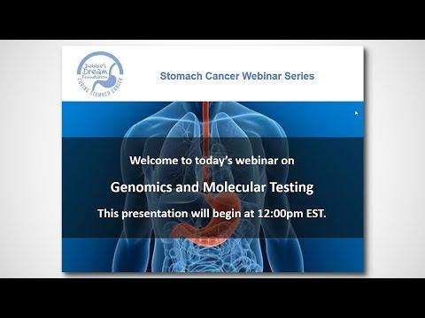 2017 FREE Stomach Cancer Webinar - Genomics and Molecular Testing