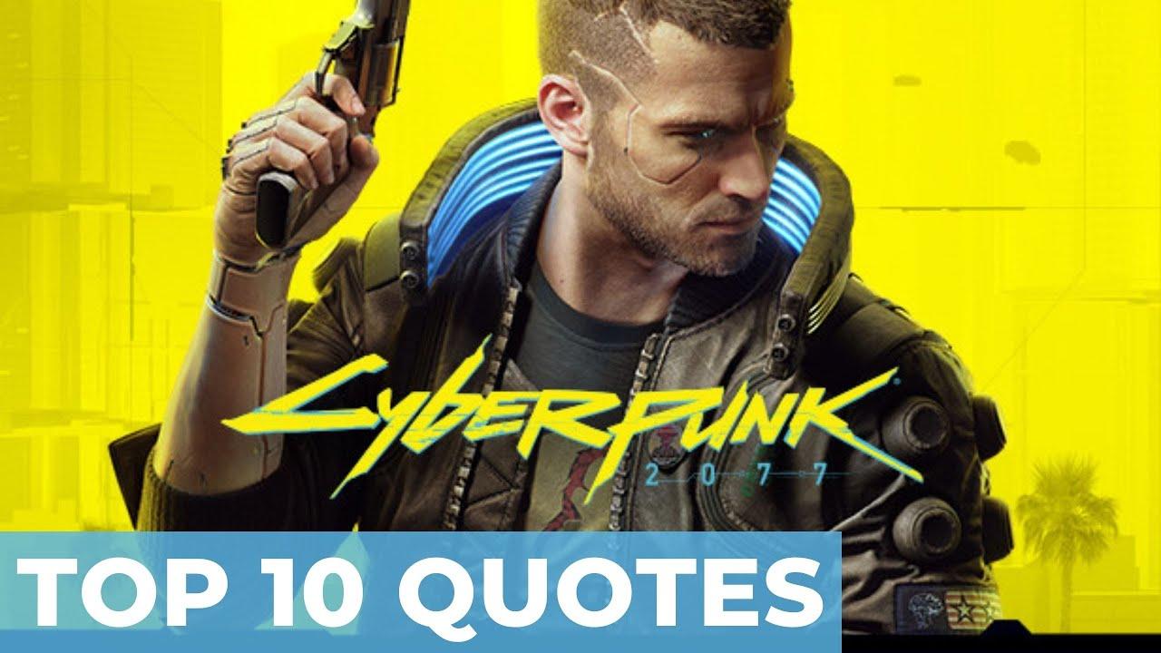 Best Cyberpunk 2077 Quotes [HQ]