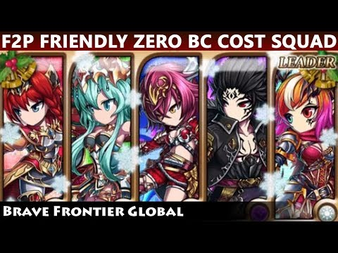 F2P Friendly Zero BC Cost UBB Spammer Squad (Brave Frontier Global)