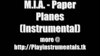 M.I.A. - Paper Planes (Instrumental)