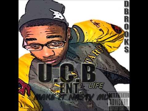 Dbrooks- Kick Him To The Curb Exclusive [ U.C.B] [ boyfriend is a lame ]