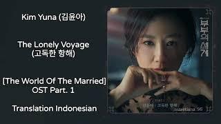 Download lagu Kim Yuna (김윤아) – The Lonely Voyage (고독한 항해) Lyrics INDO The World Of The Married 부부의 세계 OST Part. 1