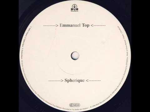 Emmanuel Top - Spherique