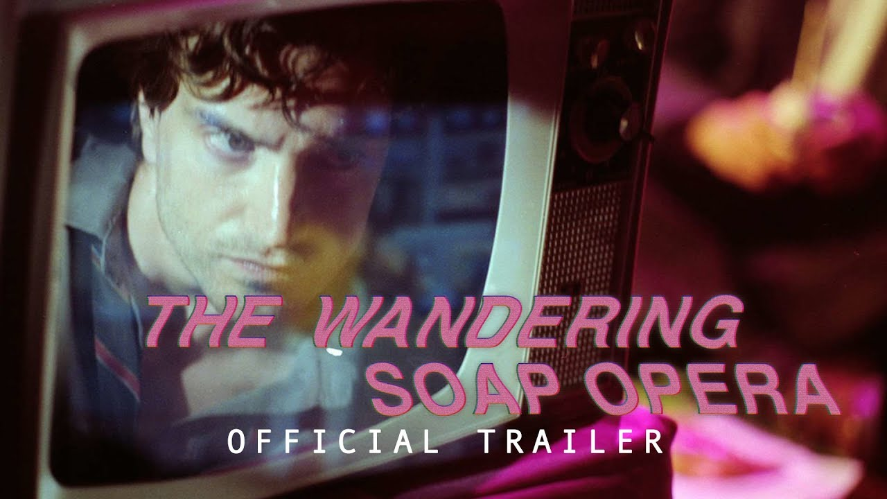 The Wandering Soap Opera (2017)