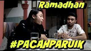 Download Video #PACAHPARUIK eps RAMADHAN  - SAHURLAH! MP3 3GP MP4
