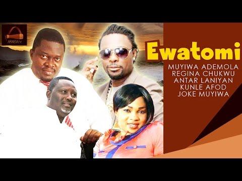 Ewatomi - Yoruba 2015 Latest Movie. thumbnail