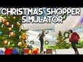 Christmas Shopping Simulator (HO HO HO!)