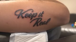 KEEP IT REAL - Tattoo