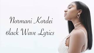 Normani Kordei 6lack Waves Lyrics