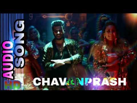 Tere Chumme Mein Chavanprash Hai// Song// Full Audio Song
