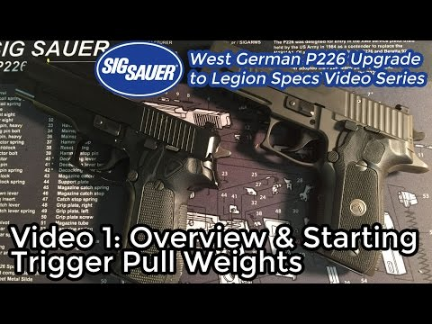 Upgrading a West German P226 to Legion Specs