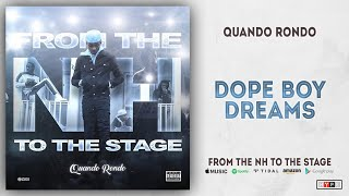 Quando Rondo - Dope Boy Dreams (From The NH To The Stage)