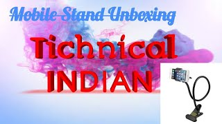 Mobile Stand Whats Inside Lets See|Technical Indian