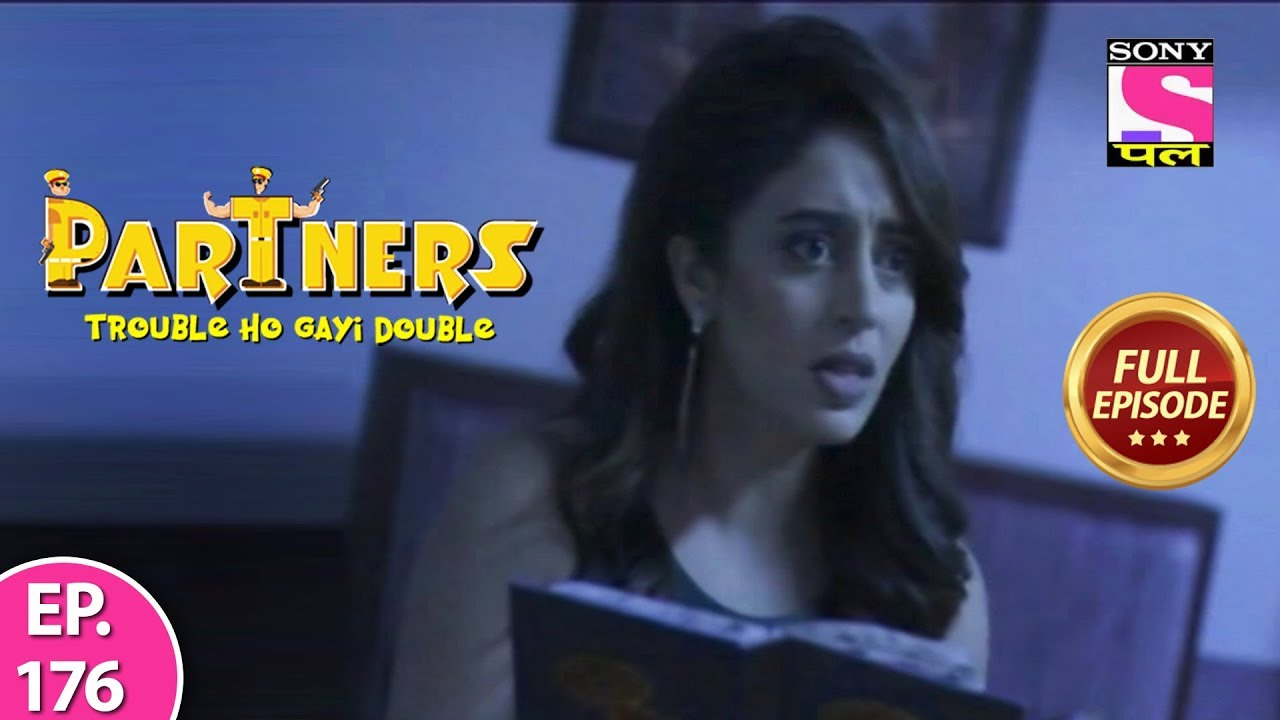 Download Partners Trouble Ho Gayi Double - Ep 176 - Full Episode - 17th September, 2019
