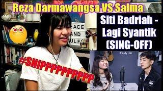 Siti Badriah Lagi Syantik SING OFF Reza Darmawangsa VS Salma REACTION