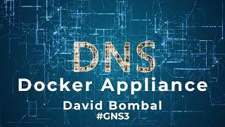 GNS3 Talks: Easy DNS Server for GNS3 Topologies: Dnsmasq Docker Appliance Part 1