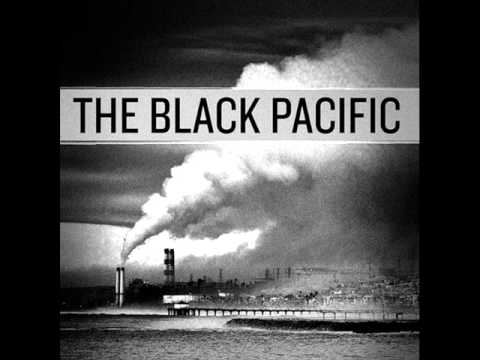 Black Pacific - Almost Rising