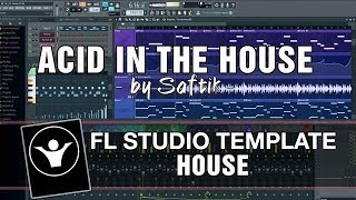 House FL Studio Template - Acid In The House by Saftik