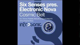 Six Senses pres. Electronic Nova - Cosmic Belt (Pulstate Remix)
