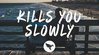 The Chainsmokers Kills You Slowly Lyrics Pilton Remix