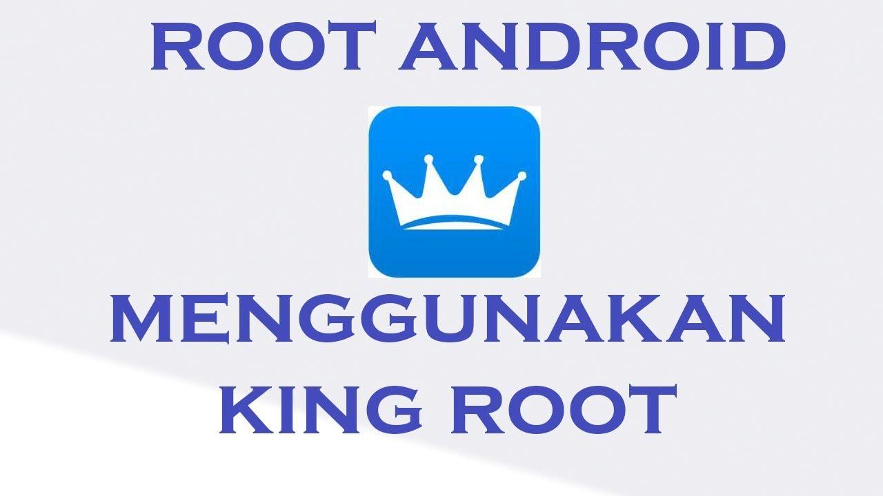 Cara Root Android Menggunakan Kingroot Tanpa Pc Youtube