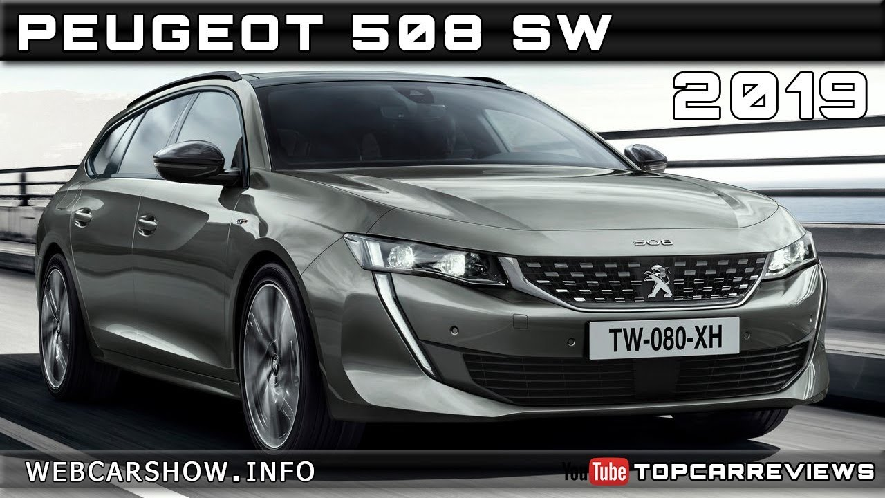 2019 peugeot 508 sw review rendered price specs release date youtube rh youtube com