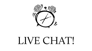LIVE Craft and Chat 5/25/20