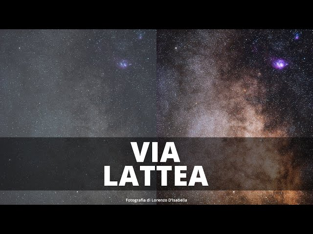 Post Produzione Via Lattea Photoshop - Come post produrre la Via Lattea?
