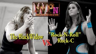 "WPN Ep. 023 - The Blackwidow vs ""Rock-N-Roll"" Rock C"