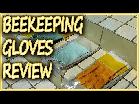 Beekeeper GLOVES REVIEW - Beekeeping 101 Bee Equipment