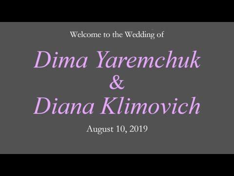 Dima & Diana - August 10, 2019
