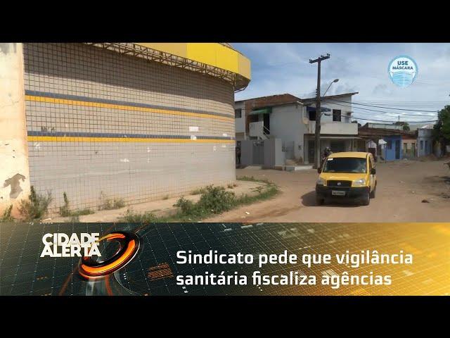 Sindicato pede que vigilância sanitária fiscaliza agências dos Correios
