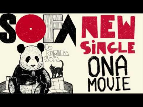SOFA - Ona Movie (Official Audio)