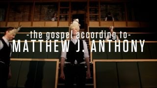 The Gospel According to Matthew J. Anthony - 10 Days in Dublin (Promo 2)