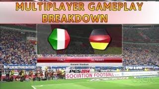 [TTB] PES 2014 - *NEW* IGN Multiplayer Gameplay Breakdown - Italy Vs Germany