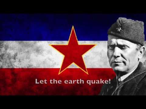 Hej, Slaveni - National anthem of the Socialist Federal Republic of Yugoslavia