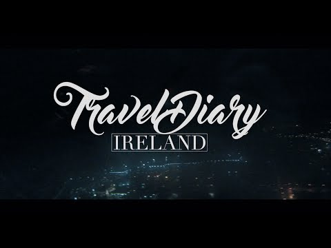 TRAVEL DIARY | IRELAND 2017