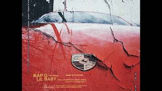 """Pull Up"" Kap G ft. Lil Baby  (Remastered Audio)"