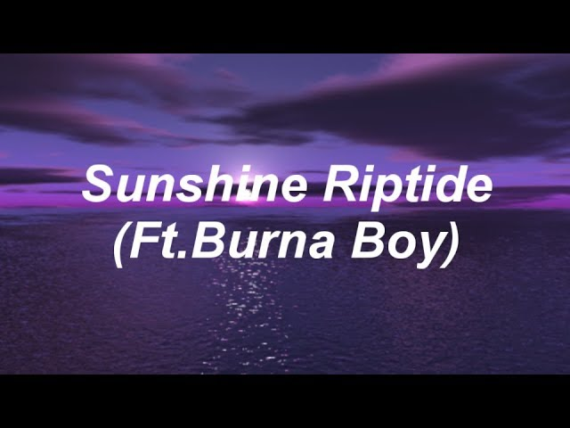 fall-out-boy-sunshine-riptide-ft-burna-boy-lyrics-infinityonmania