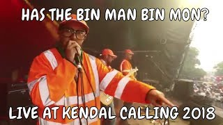 The Lancashire Hotpots - Has The Bin Man Bin Mon? Live At Kendal Calling 2018