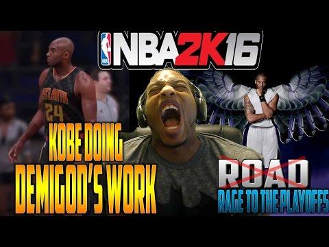 Kobe Doing Demigod's Work - NBA 2K16 - Rage / Road To The Playoffs