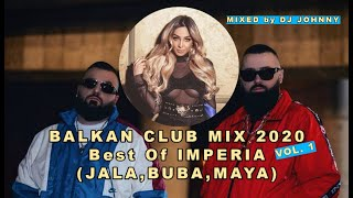 BEST OF IMPERIA MIX (JALA,BUBA,MAYA etc...) Vol. 1 (DJ JOHNNY)