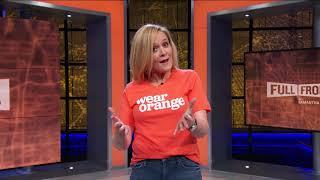 #WearOrange To End Gun Violence   Full Frontal on TBS